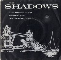Shadows,The - Themes From Eastenders And Howard's Way/No Dancing (POSP 847)